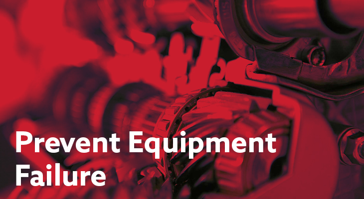 How To Prevent Equipment Failure