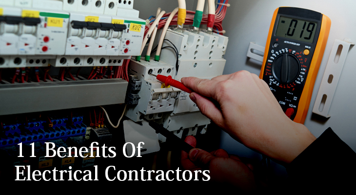 11 Benefits Of Electrical Contractors For Your Factory