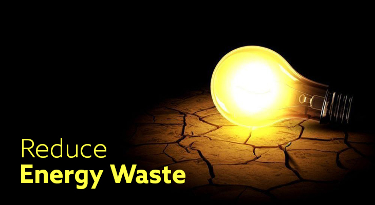 How To Reduce Energy Waste And Improve Your Bottom Line