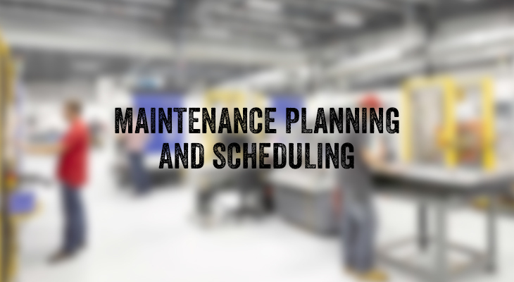 A Brief Introduction To Maintenance Planning And Scheduling
