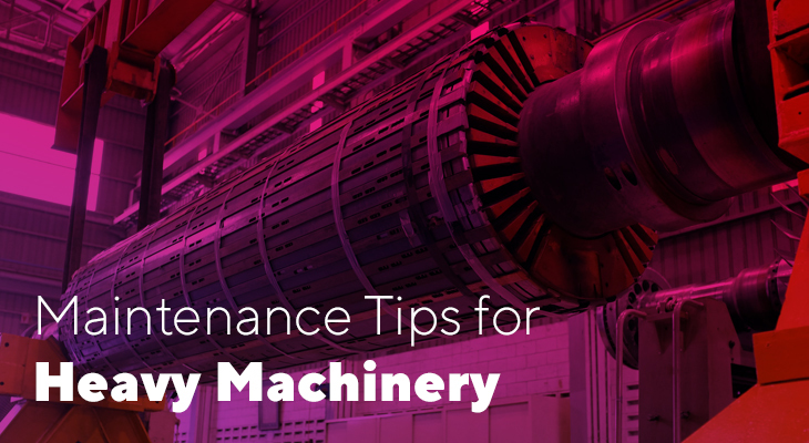 5 Maintenance Tips for Heavy Machinery